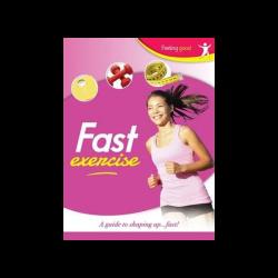 Fast Exercise Feeling Good
